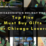 TOP FIVE MUST BUY GIFTS FOR CHICAGO LOVERS
