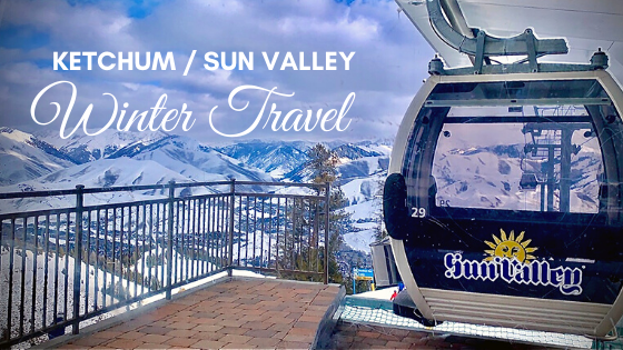 Ketchum / Sun Valley Winter Travel